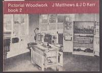 image of Pictorial Woodwork Book 2 - Tools and Their Correct Use