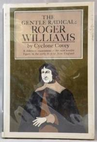 The Gentle Radical: Roger Williams
