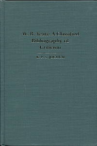 W.B. Yeats: a classified bibliography of criticism