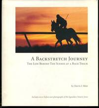 A Backstretch Journey (A Backstretch Journey: Life Behind The Scenes At a Race Track)