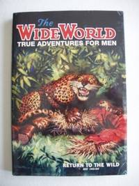 image of The Wide World  -  True Adventures for Men