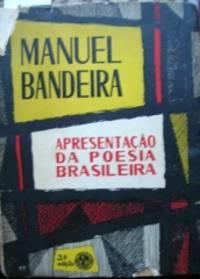 image of Apresentação da poesia brasileira. Seguida de uma antología de versos.