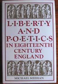 Liberty and Poetics in Eighteenth Century England