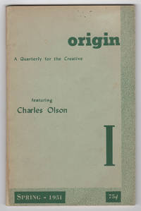 Origin I (1; First Series) (Spring 1951) - featuring Charles Olson