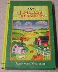 Timeless Treasures (Patchwork Mysteries #4) by  Cara Putman - First Edition; First Printing - 2010 - from Books of Paradise (SKU: R7902)