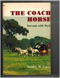 The Coach Horse: Servant with Style