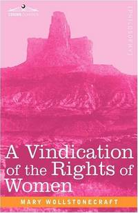 image of A Vindication of the Rights of Women