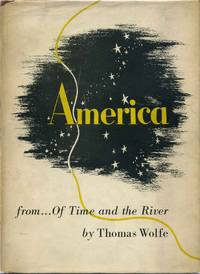 AMERICA. [excerpted] From Of Time and the River.