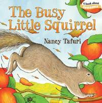 The Busy Little Squirrel Classic Board Books