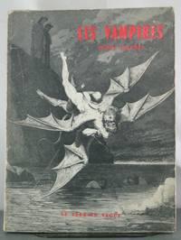 Les Vampires: Essai Historique, Critique et Litteraire