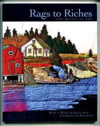 image of The Quilt as Art: Rags to Riches
