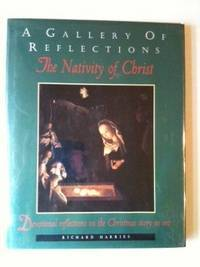 A Gallery Of Reflections The Nativity of Christ