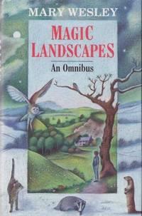 Magic Landscapes: An Omnibus