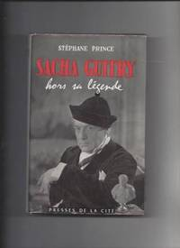 Sacha guitry hors sa legende