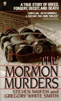 image of The Mormon Murders : A True Story of Greed, Forgery, Deceit and Death