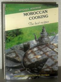 Moroccan Cooking - The Best Recipes