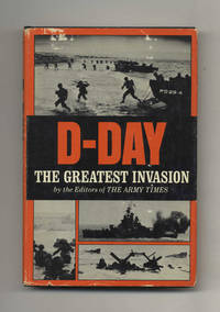 D-Day: The Greatest Invasion  - 1st Edition/1st Printing