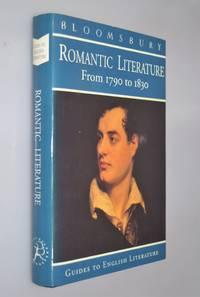 Romantic literature : a guide to Romantic literature, 1780-1830