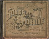 Songs of th Morning by Baltzell, I & Lorenz E S - 1889