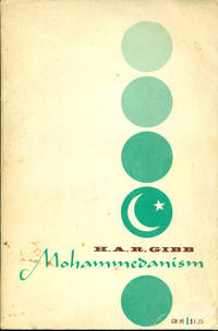 MOHAMMEDANISM: An Historical Survey: 2nd Edition (Oxford GB 90)