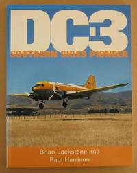 DC3 Southern Skies Pioneer by  Paul  Brian & HARRISON - Paperback - First Edition. - 2000 - from Mainly Fiction (SKU: 033471)