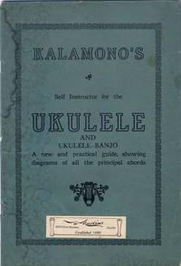 Kalamono's Self Instructor for the Ukelele and the Ukelele-Banjo