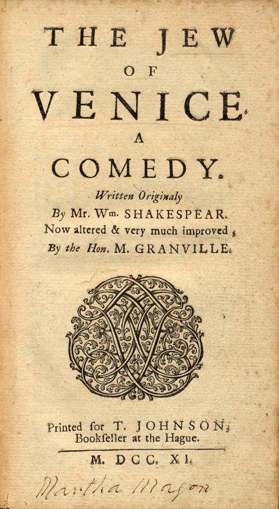 The Jew of Venice. A Comedy. Written...