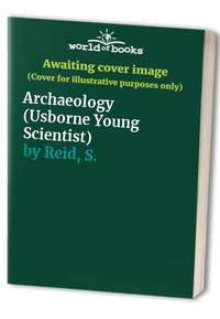 Archaeology (Usborne Young Scientist S.)