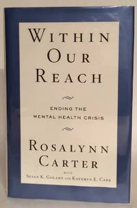Within Our Reach. Ending the Mental Health Crisis.