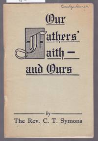 image of Our Father's Faith and Ours - An Outline of the History, Doctrines and Organisation of the Methodist Church