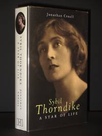 Sybil Thorndike: A Star of Life [SIGNED]