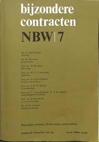NBW/7. Bijzondere Contracten. Bechouwingen Voor Enkele Belangrijke  Overeenkomsten Uit Boek Zeven...