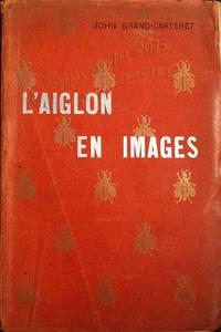 L'Aiglon en images.