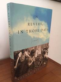 In Revere, In Those Days A Novel
