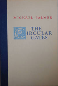 The Circular Gates by  Michael Palmer - Signed First Edition - 1974 - from Derringer Books (SKU: 002617)