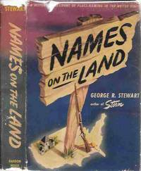 Names on the Land A Historical Account of Place-Naming in the United States