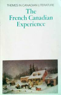 The French Canadian Experience by  Saint - Pierre Gaston - Paperback - First Edition - 1979 - from Always Books (SKU: 11770)