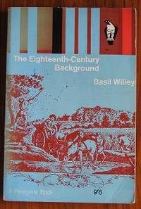 The Eighteenth Century Background: Studies on the Idea of Nature in the  Thought of the Period
