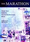 THE MARATHON - Olympic Sport, Symbolism, Classical Marathon Course, History