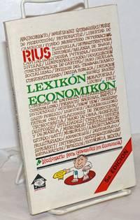 image of Lexikón Economikón: Diccionario para ignorantes (en Economía).  5a Edicion
