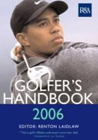 The R & A Golfer's Handbook 2006