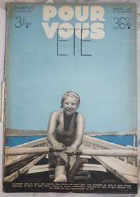 image of Pour Vous Ete' 1935  Numero 343 13 Juin. 36 pages, Numero Special F3; [aka] Pour Vous le Plus Grand Hebdomadaire du Cinema [features Annabella Murat on front cover, Chevalier back cover]