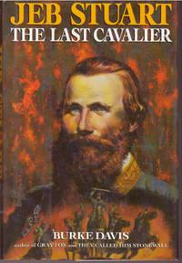 image of JEB STUART; The Last Cavalier