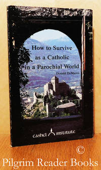 image of How to Survive as a Catholic in a Parochial World.