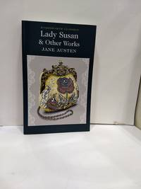 image of Lady Susan & Other Works (Wordsworth Classics)