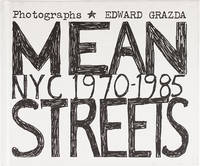 Mean Streets: NYC 1970-1985 (Signed First Edition)