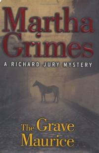 image of The Grave Maurice (Richard Jury Mysteries)