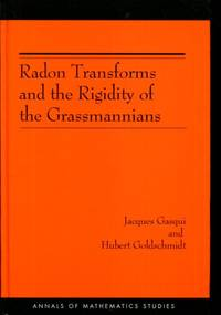 Radon Transforms and the Rigidity of the Grassmannians (AM-156) (Annals of Mathematics Studies)