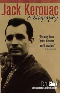 image of Jack Kerouac : A Biography