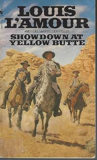 Showdown at Yellow Butte: A Novel by L'Amour, Louis - 1983-05-01